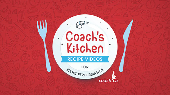 Coach's Kitchen: recipe videos for sport performance