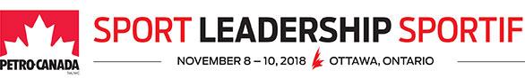 Sport Leadership Conference November 8-10, 2018 in Ottawa, Ontario