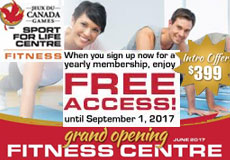 Sport for Life Centre: Grand Opening of the Fitness Centre! Intro Offer - sugn up now for a yearly membership, enjoy free access until September 1, 2017!...